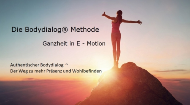 Die Bodydialog® Methode – Ganzheit in E–motion
